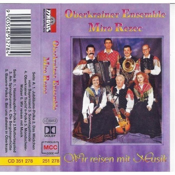 Oberkrainer Ensemble Miro Rezec - Wir reisen mit Musik, 9,99
