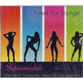 Finest Bar Lounge - Supermodels