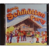 Aprés Schihütten Party CD2