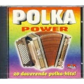 Polka Power - 20 daverende Polka-Hits