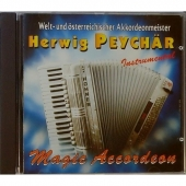 Peychär Herwig - Magic Accordeon / Welt- &...
