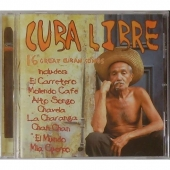 Cuba Libre 16 great Cuban Songs