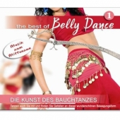The Best of Belly Dance - Die Kunst des Bauchtanzes...