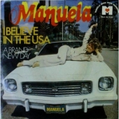 Manuela - I believe in the USA / A brand new day SP
