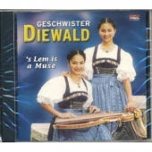 Geschwister Diewald - s Lem is a Muse
