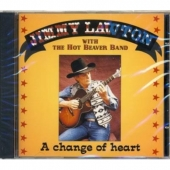 Jimmy Lawton & Hot Beaver Band - A change of heart