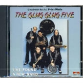 The Glug Glug Five - Ive found a new band