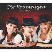 Die Hoameligen - All About