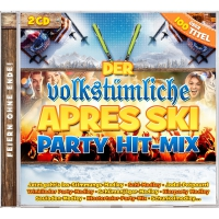 Der volkstümliche Apres Ski Party Hit-Mix 2CD Feiern...