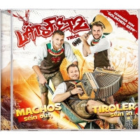 Lätz Fetz - Machos sein out, Tiroler sein in
