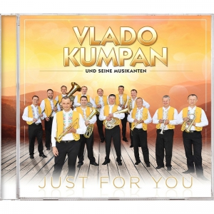 Vlado Kumpan und seine Musikanten - Just for you CD 2017