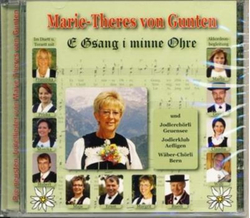 Marie-Theres von Gunten - E Gsang i minne Ohre