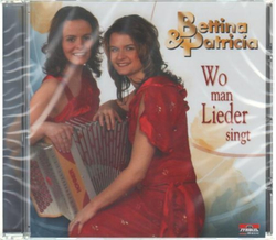 Bettina & Patricia - Wo man Lieder singt