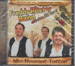 Freddy Pfister Band - Mei Hoamat-Tattoo