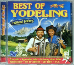 Best of Yodeling - Traditional Folklore