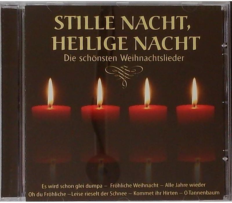Stille Nacht, heilige Nacht - Die schönsten Weihnachtslieder ...