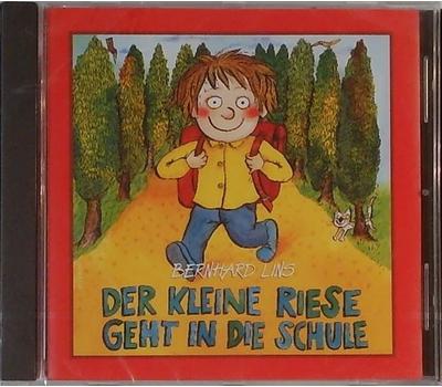 Bernhard Lins Der Kleine Riese Geht In Die Schule
