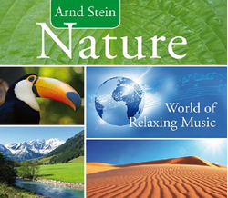 Dr. Arnd Stein - Nature World of Relaxing Music CD