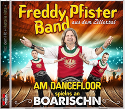 Freddy Pfister Band - Am Dancefloor spielns an Boarischn