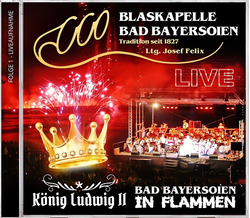 Blaskapelle Bad Bayersoien - Bad Bayersoien in Flammen -...