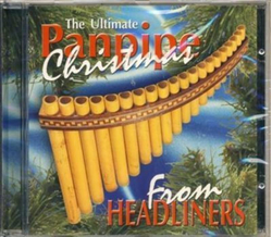 Headliners - The Ultimate Panpipe Christmas