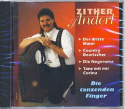 Zither Anderl - Die tanzenden Finger
