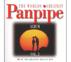 The World greatest Panpipe Vol. 2