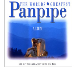 The Worlds Greatest Panpipe Album