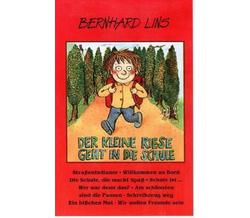 Bernhard Lins Der Kleine Riese Geht In Die Schule Ivedia
